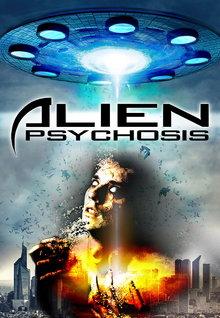 Alien Psychosis (2016)